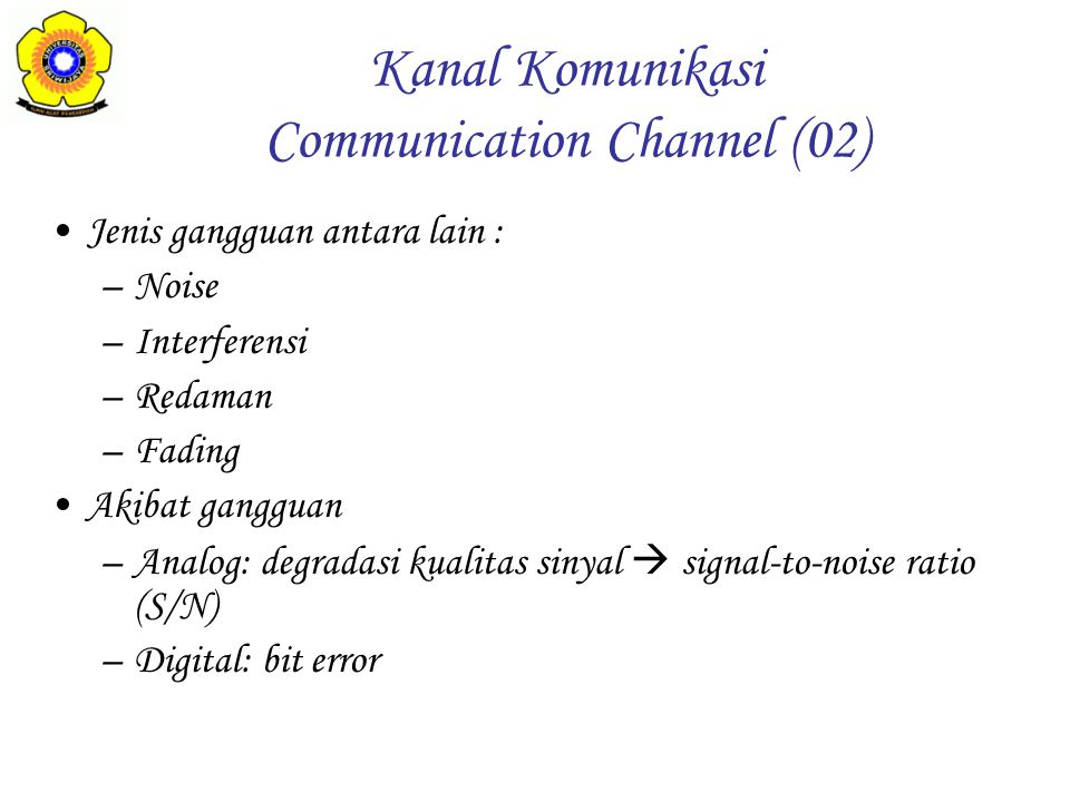 Kanal Komunikasi Communication Channel (02)