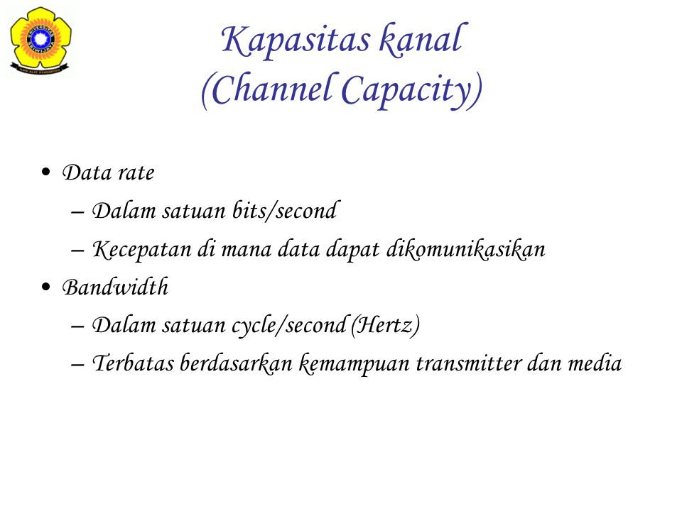 Kapasitas kanal (Channel Capacity)