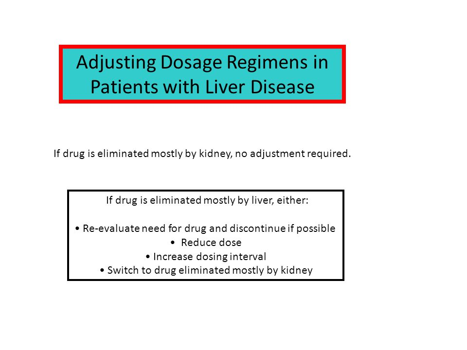Adjusting Dosage Regimens in Patients with Liver Disease