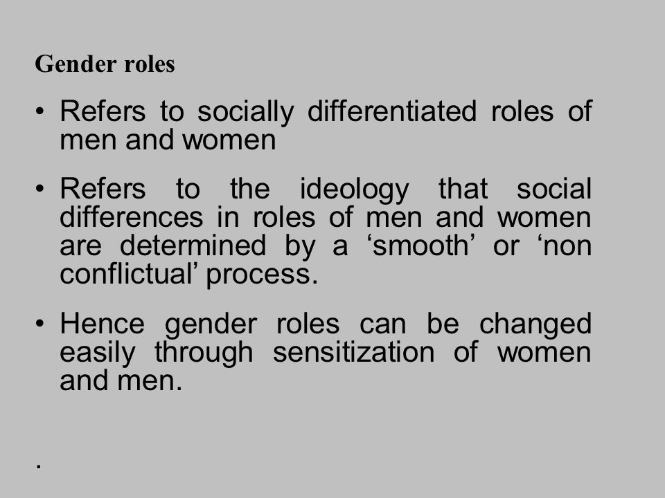 Refers to socially differentiated roles of men and women