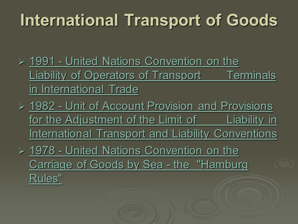 International Transport of Goods
