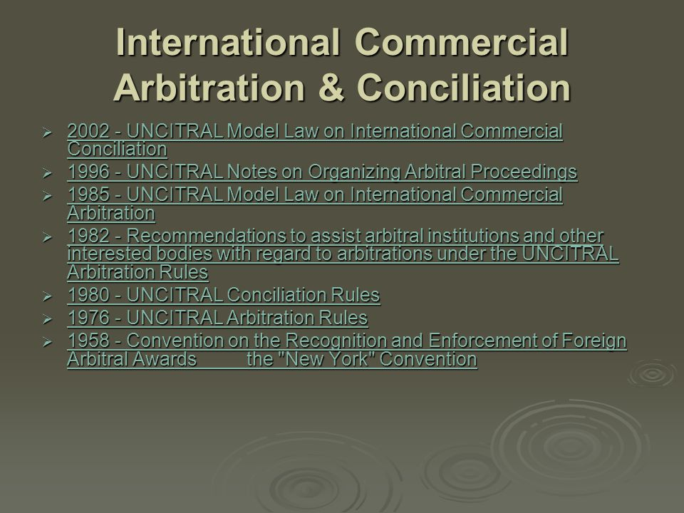 International Commercial Arbitration & Conciliation