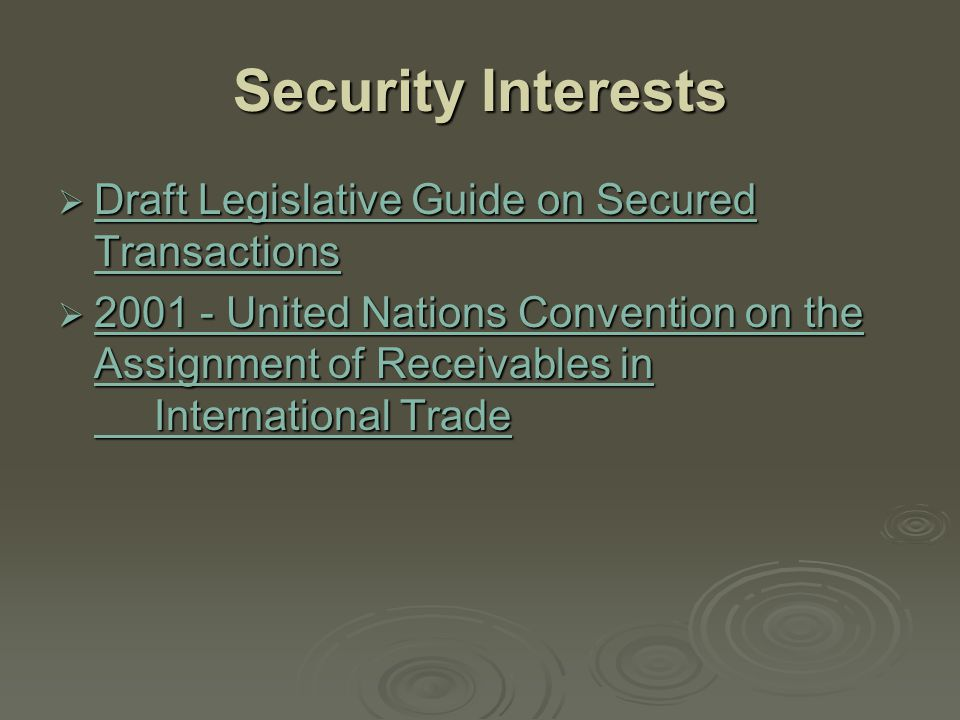 Security Interests Draft Legislative Guide on Secured Transactions