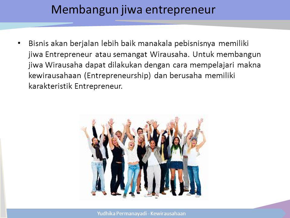 Membangun jiwa entrepreneur