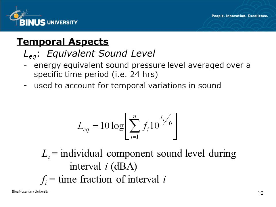 Li = individual component sound level during interval i (dBA)