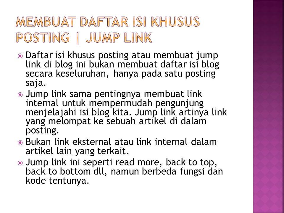 MEMBUAT DAFTAR ISI KHUSUS POSTING | JUMP LINK