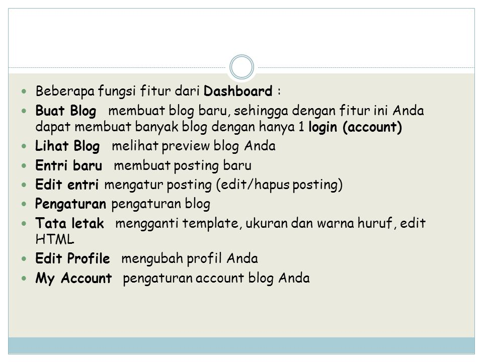 Beberapa fungsi fitur dari Dashboard :