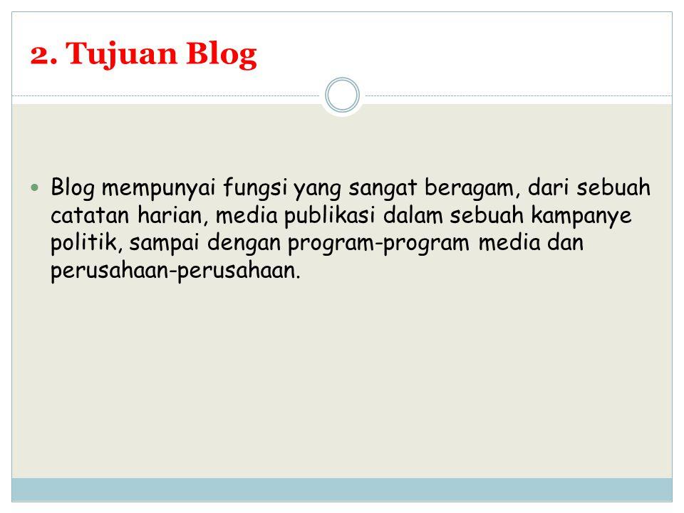 2. Tujuan Blog