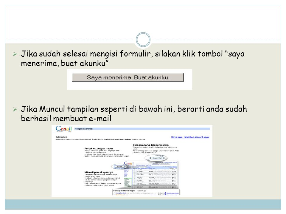 Jika sudah selesai mengisi formulir, silakan klik tombol saya menerima, buat akunku