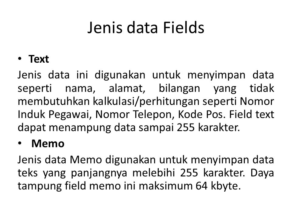Jenis data Fields Text.