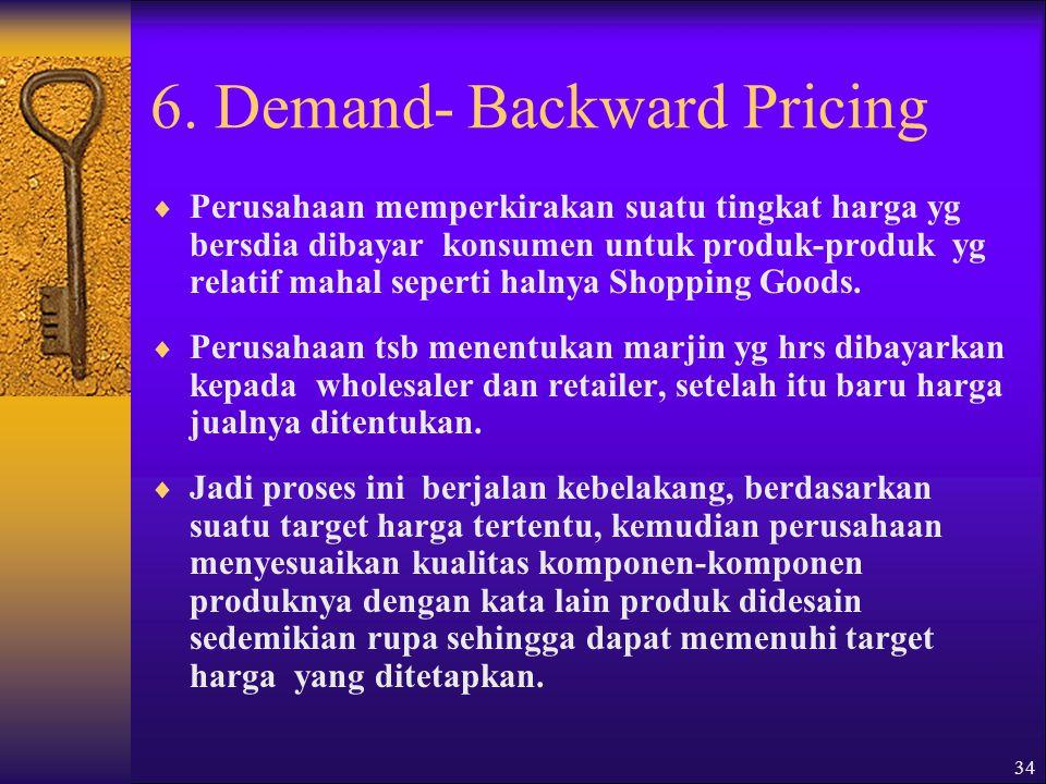 6. Demand- Backward Pricing