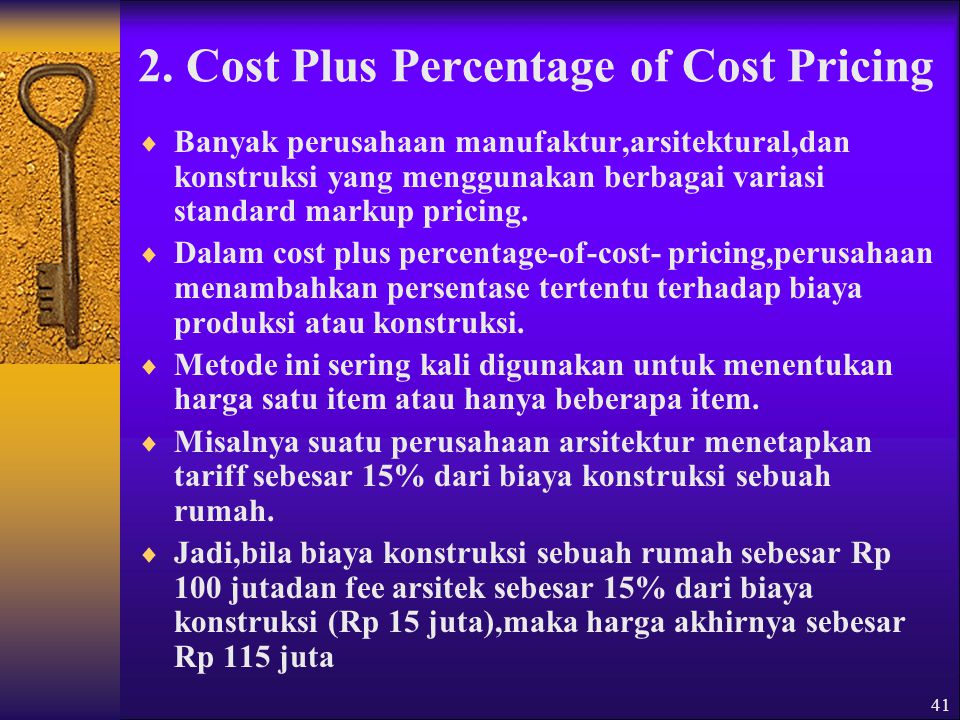2. Cost Plus Percentage of Cost Pricing