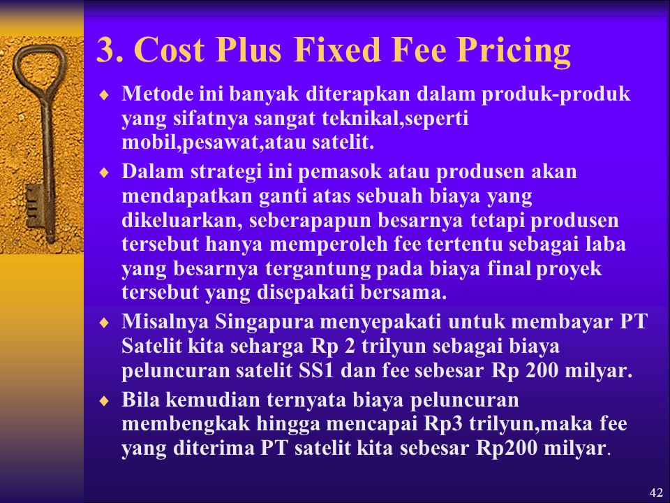 3. Cost Plus Fixed Fee Pricing