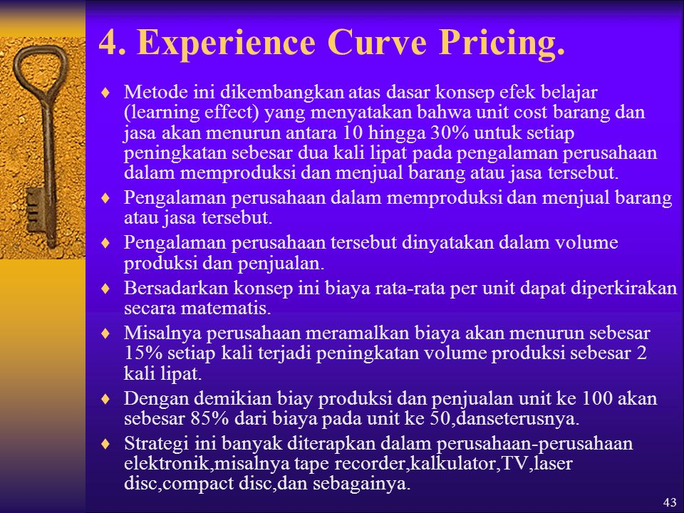 4. Experience Curve Pricing.