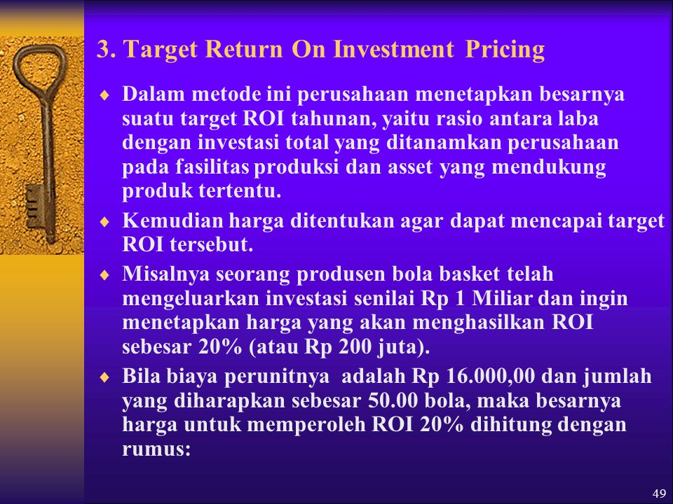 3. Target Return On Investment Pricing
