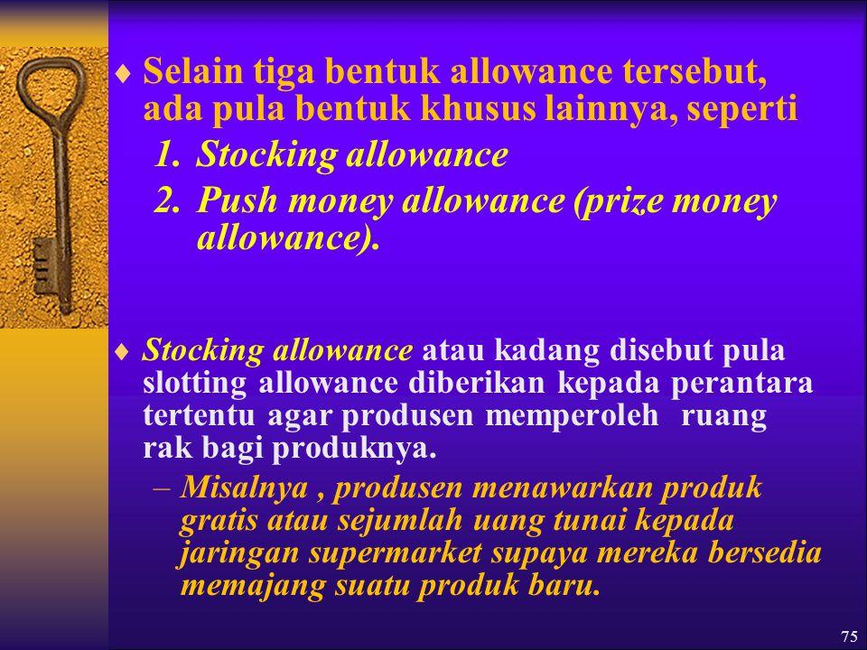 Push money allowance (prize money allowance).
