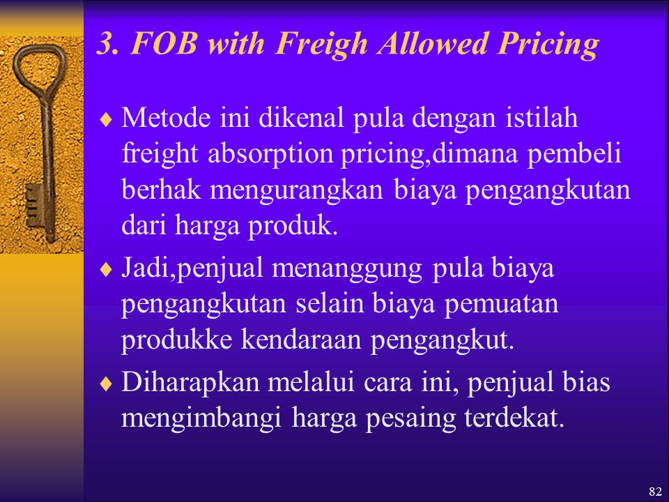 3. FOB with Freigh Allowed Pricing