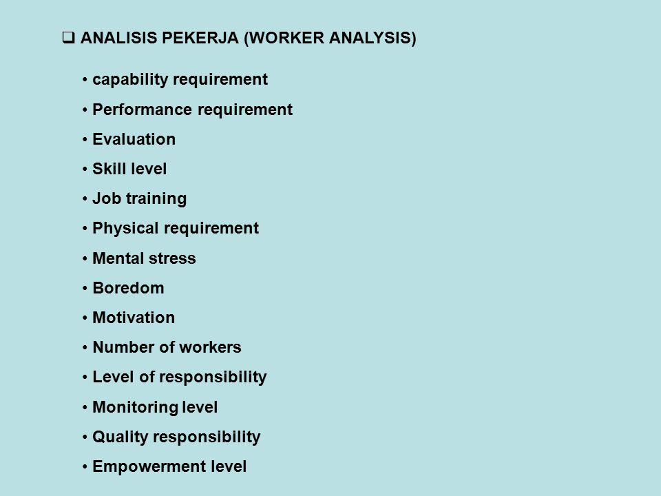 ANALISIS PEKERJA (WORKER ANALYSIS)