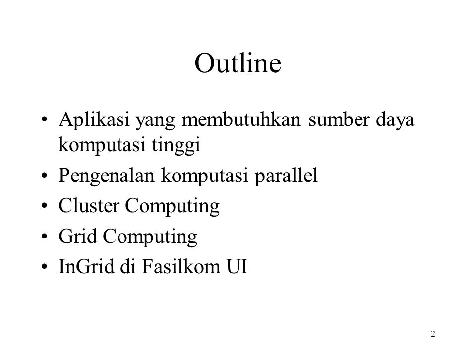 Outline Aplikasi yang membutuhkan sumber daya komputasi tinggi