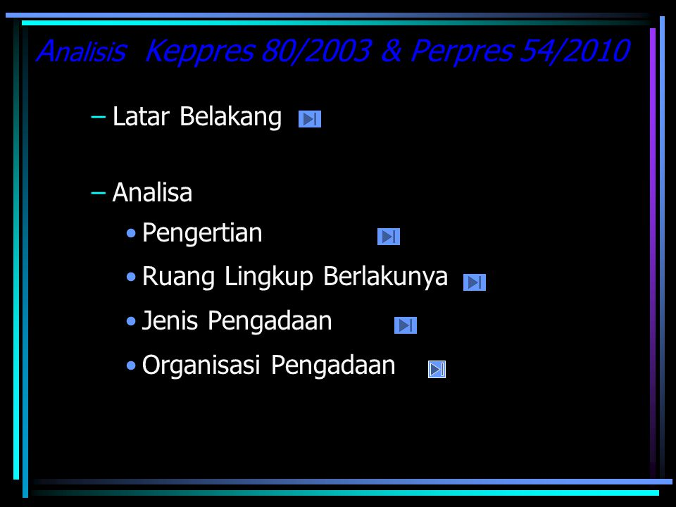 Analisis Keppres 80/2003 & Perpres 54/2010
