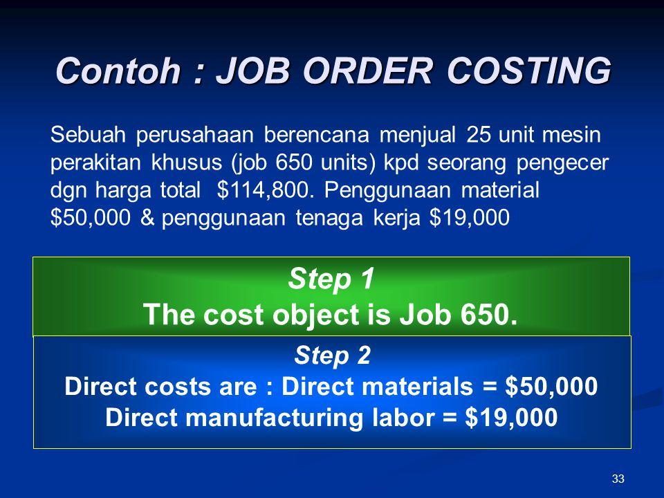 Contoh : JOB ORDER COSTING
