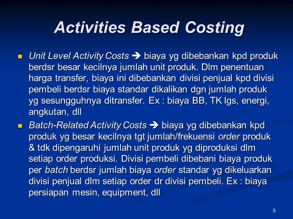 Activities Based Costing