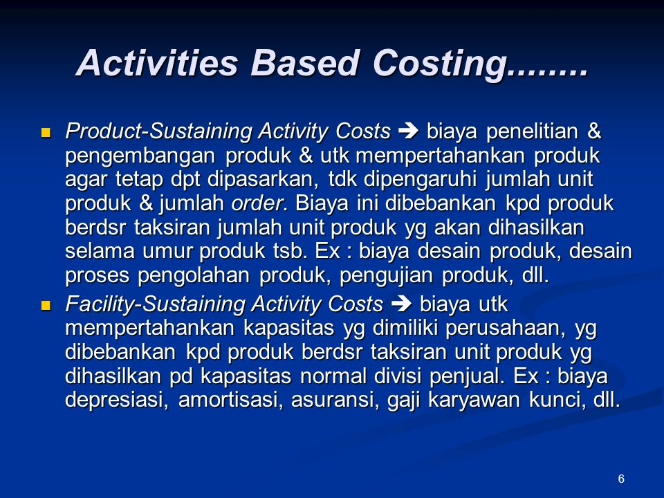 Activities Based Costing........
