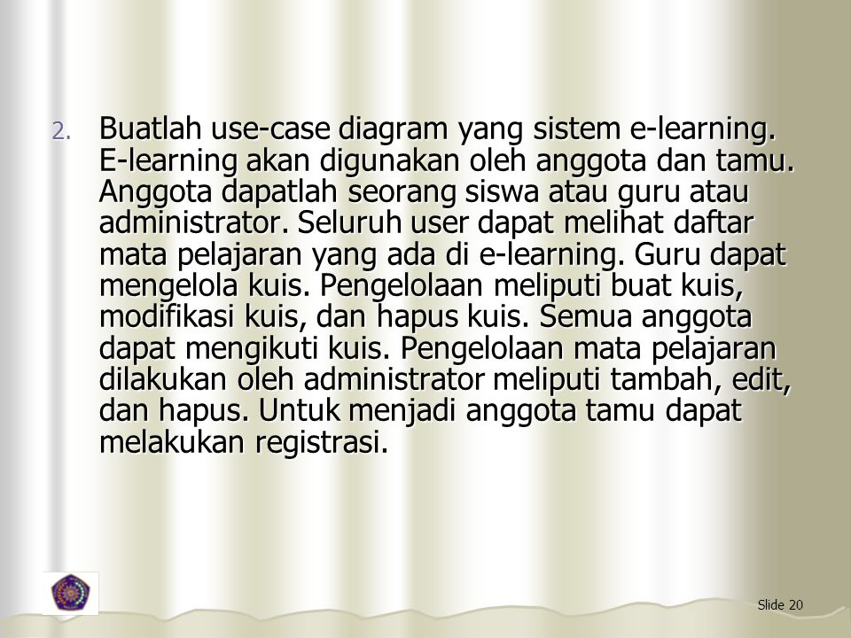 Buatlah use-case diagram yang sistem e-learning