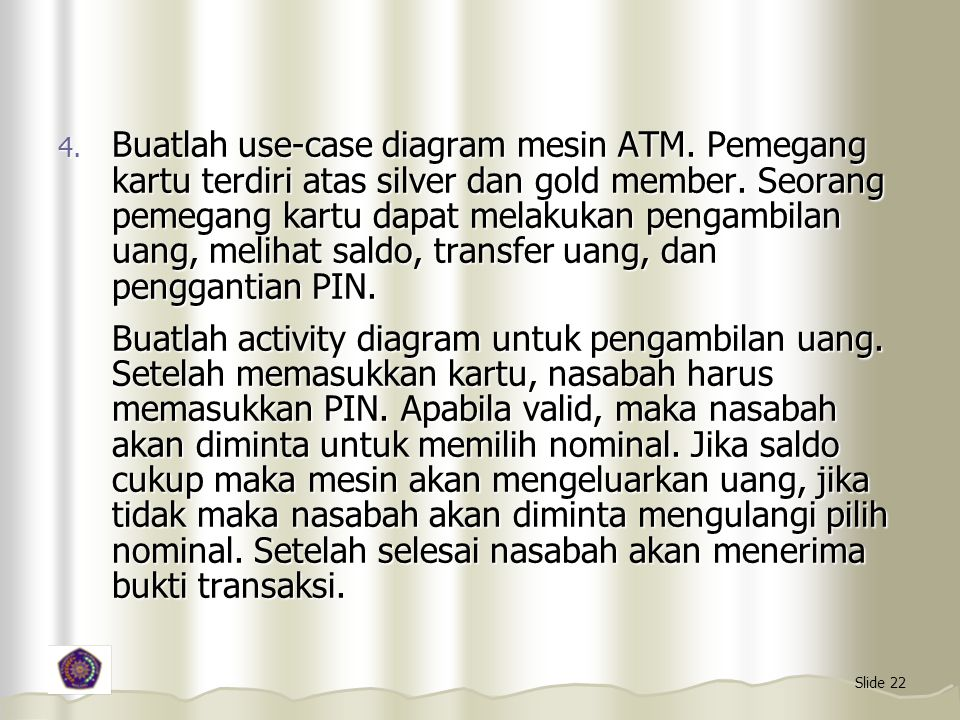 Buatlah use-case diagram mesin ATM