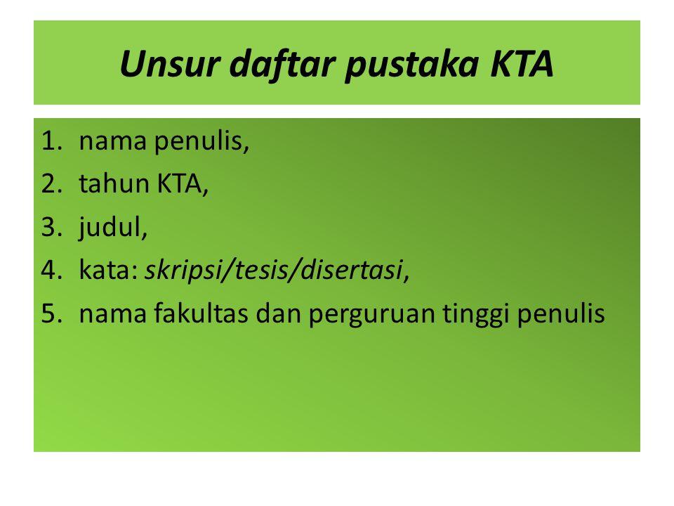 Unsur daftar pustaka KTA