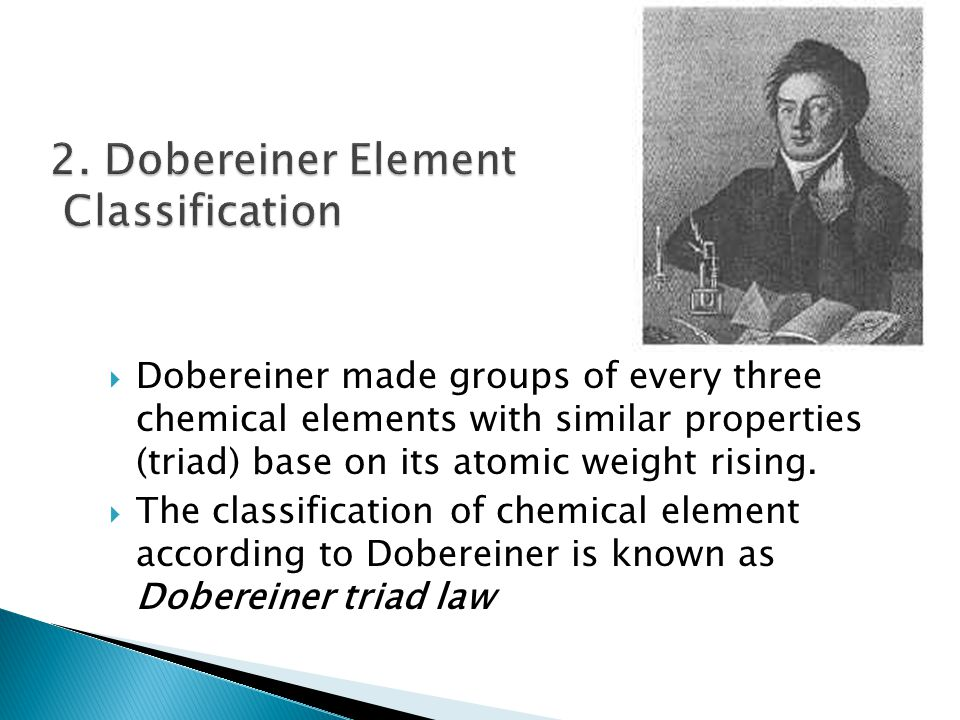 2. Dobereiner Element Classification
