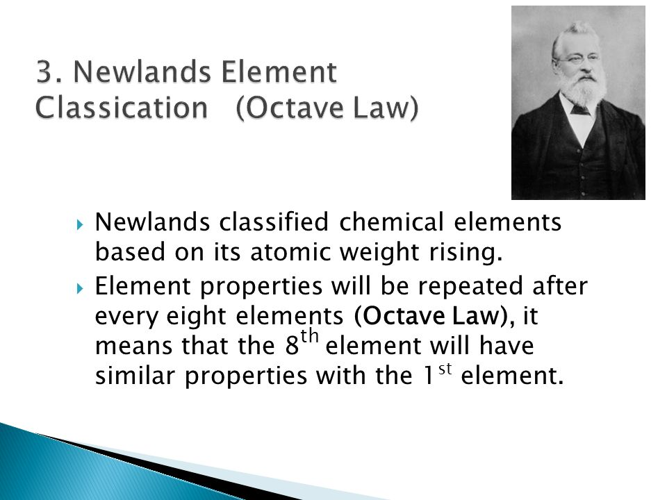 3. Newlands Element Classication (Octave Law)