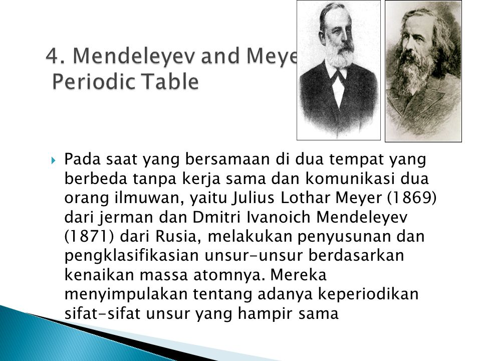 4. Mendeleyev and Meyer Periodic Table