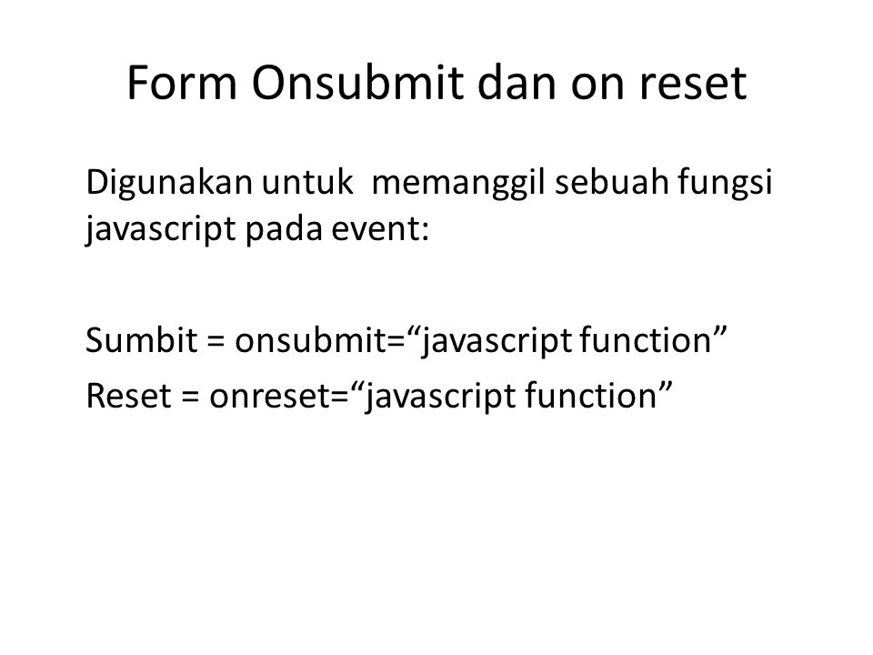 Form Onsubmit dan on reset