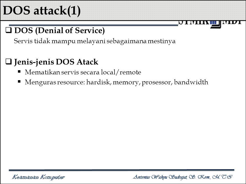 DOS attack(1) DOS (Denial of Service) Jenis-jenis DOS Atack