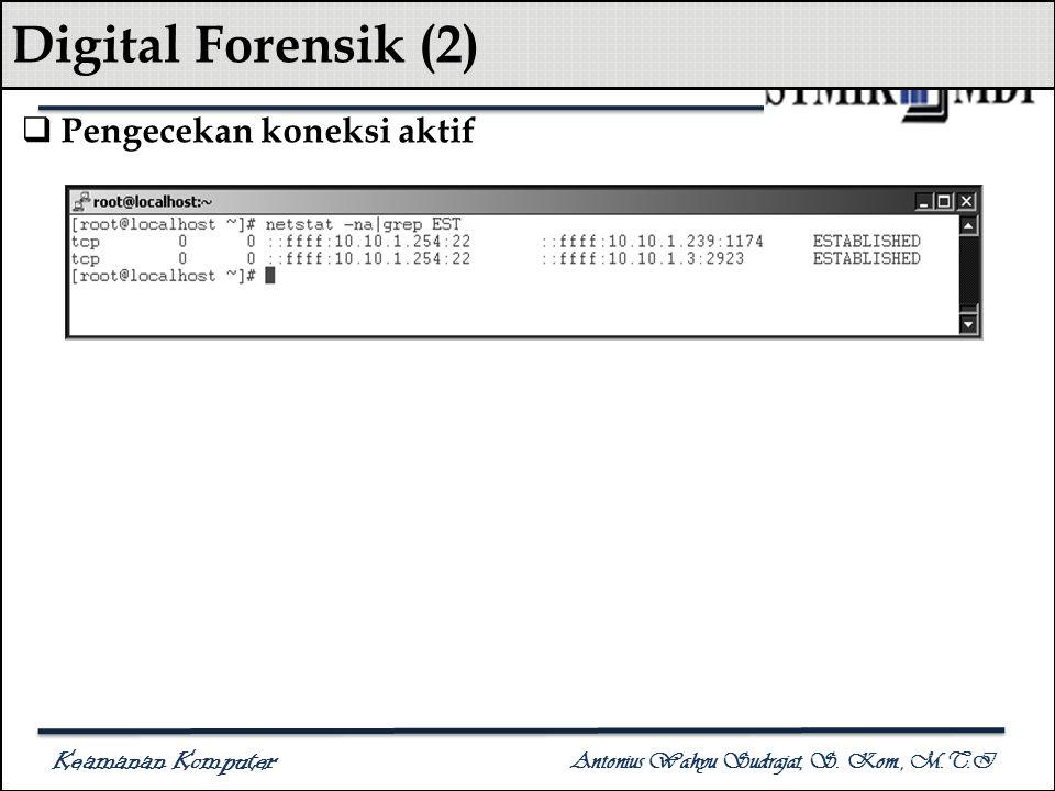 Digital Forensik (2) Pengecekan koneksi aktif