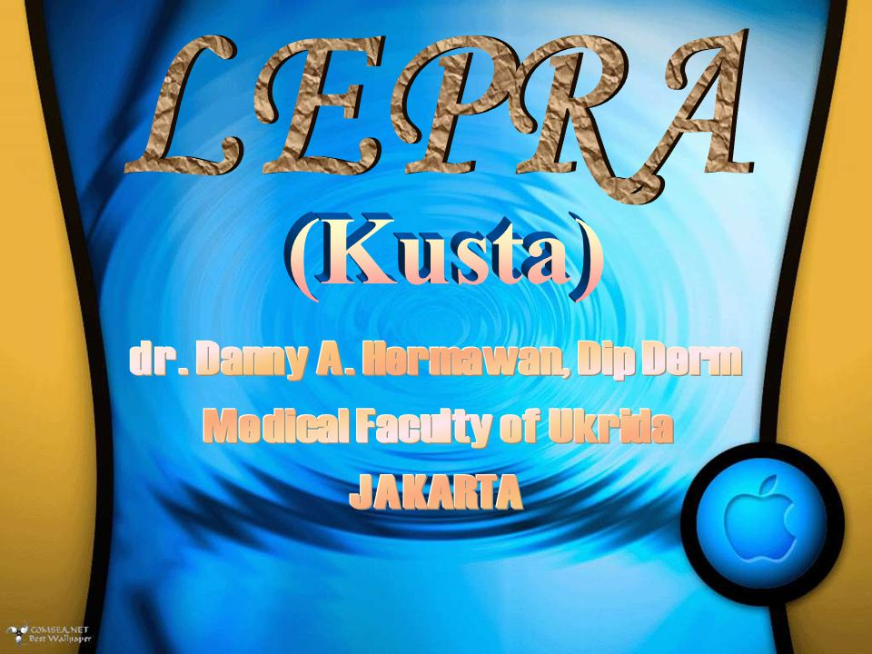 dr. Danny A. Hermawan, Dip Derm Medical Faculty of Ukrida