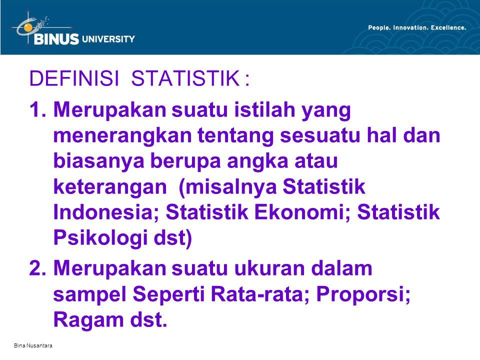 DEFINISI STATISTIK :