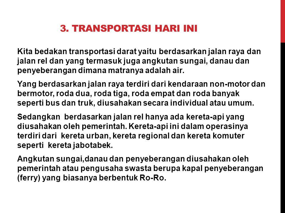 3. Transportasi Hari Ini