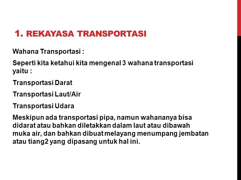 1. Rekayasa Transportasi