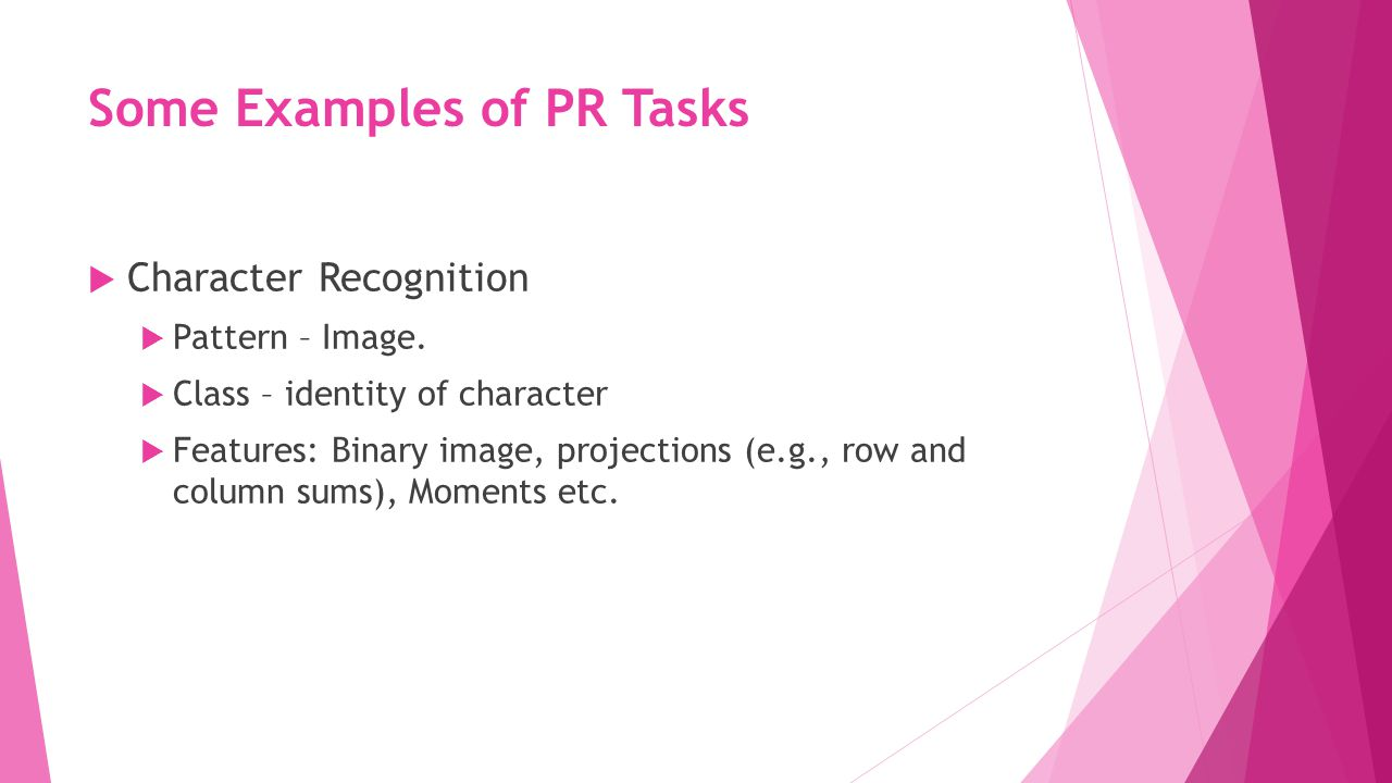 Some Examples of PR Tasks
