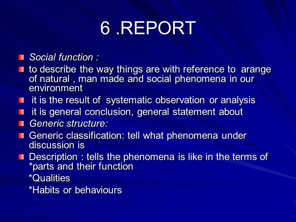 6 .REPORT Social function :