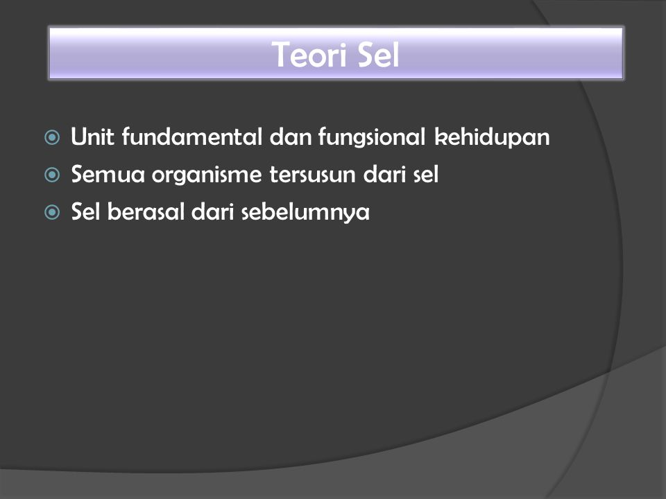 Teori Sel Unit fundamental dan fungsional kehidupan