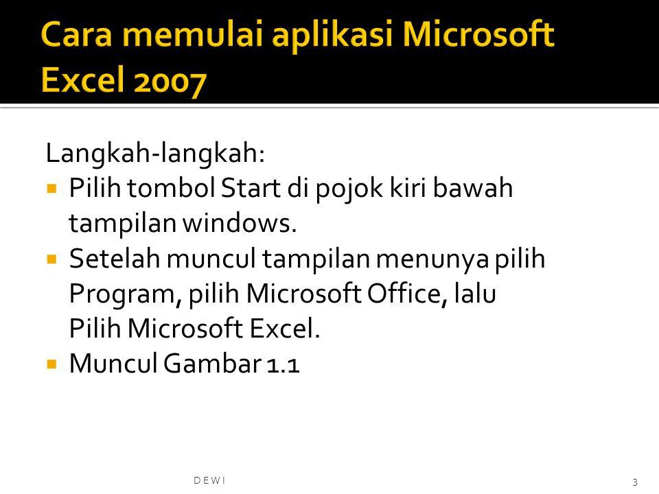 Cara memulai aplikasi Microsoft Excel 2007