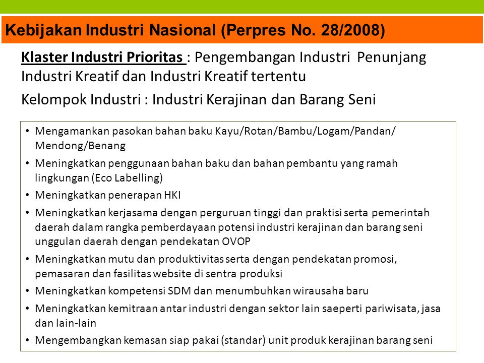 Kebijakan Industri Nasional (Perpres No. 28/2008)