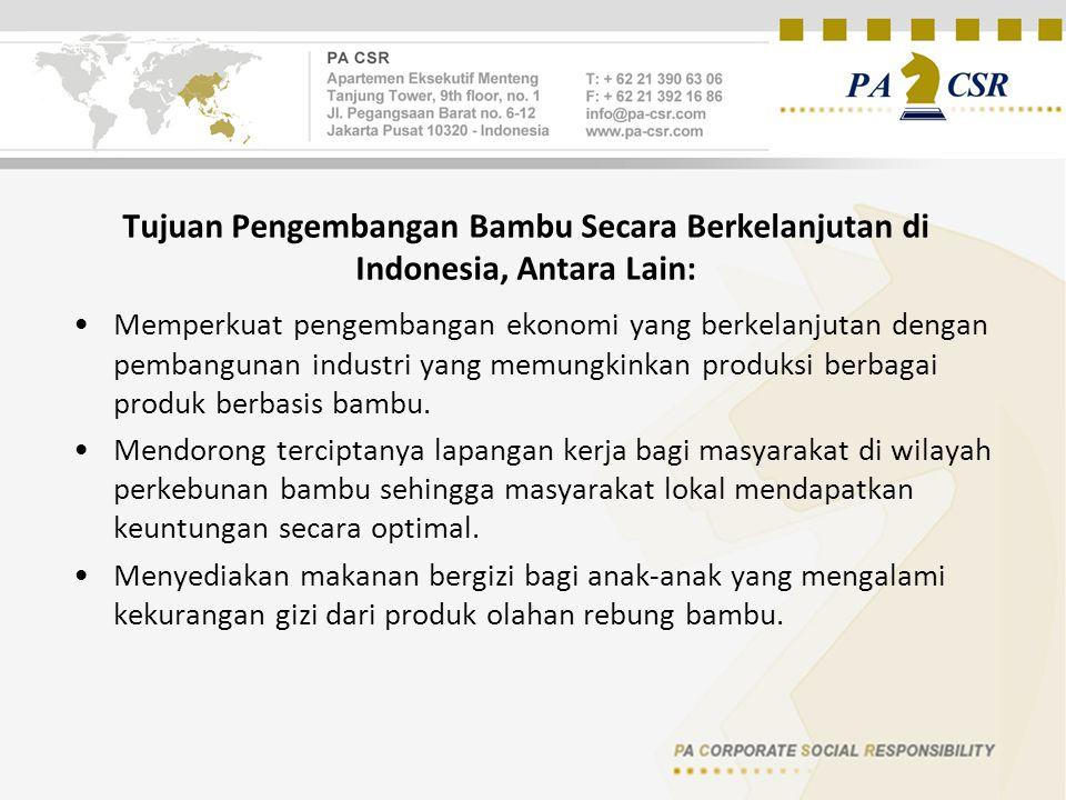 Tujuan Pengembangan Bambu Secara Berkelanjutan di Indonesia, Antara Lain: