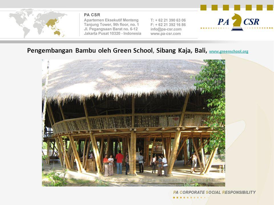 Pengembangan Bambu oleh Green School, Sibang Kaja, Bali, www