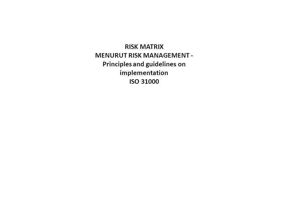 MENURUT RISK MANAGEMENT - Principles and guidelines on