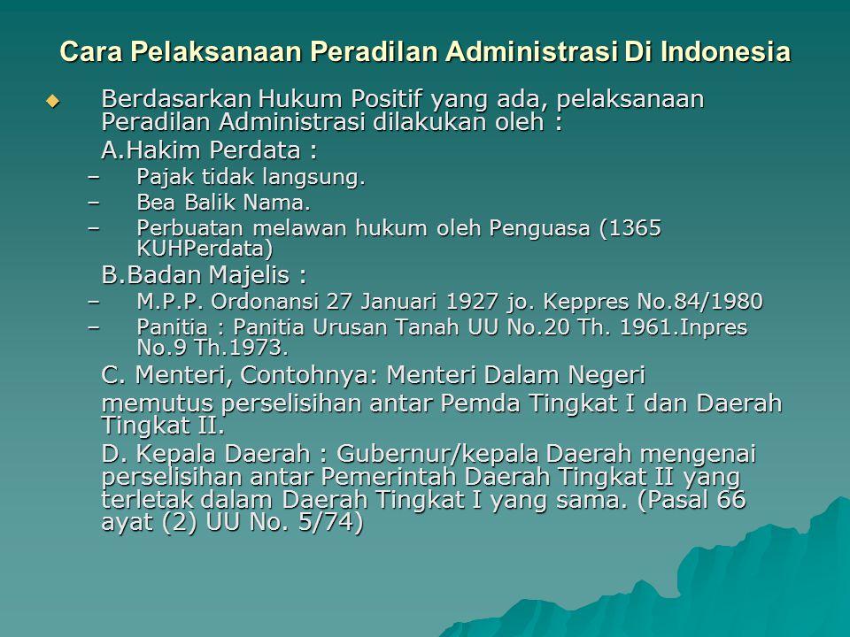 Cara Pelaksanaan Peradilan Administrasi Di Indonesia