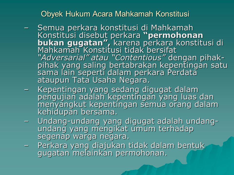 Obyek Hukum Acara Mahkamah Konstitusi